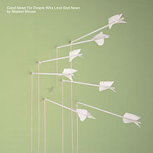 "Modest Mouse- ""Good News For People Who Love Bad News"" (2004)"