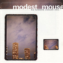 "Modest Mouse- ""The Lonesome Crowded West"" (1997)"