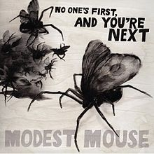 "Modest Mouse- ""No One's First and You're Next"" (2013)"