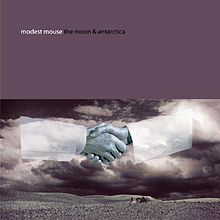 Modest Mouse- The Moon & Antarctica (2000)