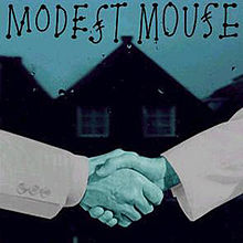 Modest Mouse- Night on the Sun (1999(