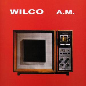 Wilco- A.M. (1995)