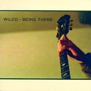 Wilco- Being There (1996)