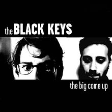 The Black Keys- The Big Come Up (2002)