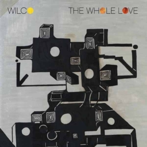 Wilco- The Whole Love (2011)