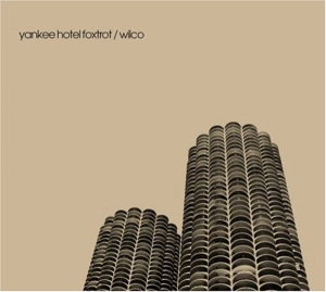 Wilco- Yankee Hotel Foxtrot (2002)